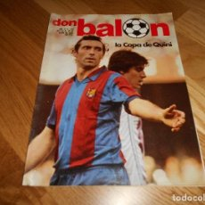 Coleccionismo deportivo: REVISTA DON BALON Nº 298 DEL 23 AL 29 JUNIO DE 1981 POSTER F.C.BARCELONA CAMPEON 80-81. Lote 132316502