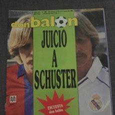 Coleccionismo deportivo: DON BALON NÚMERO 680 - PÓSTER ELCHE - SCHUSTER - BALTAZAR - CHILAVERT. Lote 132318503