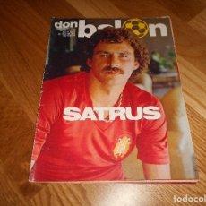 Coleccionismo deportivo: DON BALON Nº 302 1981 REPORTAJE SATRUSTEGUI REAL SOCIEDAD ESPAÑA SELECCION ESPAÑOLA SATRUS. Lote 132340350