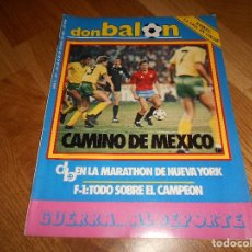 Coleccionismo deportivo: REVISTA DON BALON Nº 472 - DEL 23 AL 29 DE OCTUBRE AÑO 1984 PERFECTA CAMINO DE MEXICO. Lote 132371666