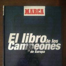 Coleccionismo deportivo: EL LIBRO DE LOS CAMPEONES DE EUROPA. Lote 132401493