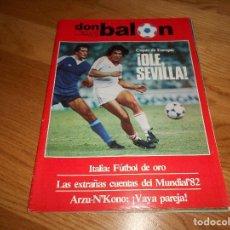 Coleccionismo deportivo: DON BALON Nº 362 SEPTIEMBRE 1982 COPAS DE EUROPA OLE SEVILLA ARZU- HKONO VAYA PAREJA. Lote 132469906