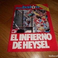 Coleccionismo deportivo: REVISTA DON BALON Nº 503 ESPECIAL FINAL COPA DE EUROPA HEYSEL 1985 LIVERPOOL JUVENTUS 85 TRAGEDIA. Lote 132622742
