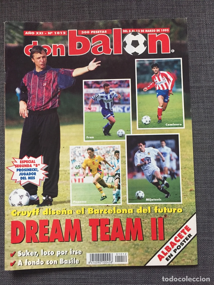 DON BALON NÚMERO 1012 - CRUYFF - DREAM TEAM - PÓSTER ALBACETE - BASILE - CHAMPIONS (Coleccionismo Deportivo - Revistas y Periódicos - Don Balón)