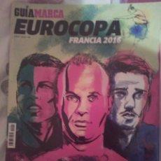 Coleccionismo deportivo: GUÍA MARCA EUROCOPA DE FÚTBOL FRANCIA 2016. Lote 132697402