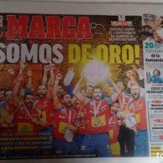 Coleccionismo deportivo: MARCA: LA SELECCIÓN ESPAÑOLA DE BALONMANO CAMPEONA DE EUROPA. Lote 133278814