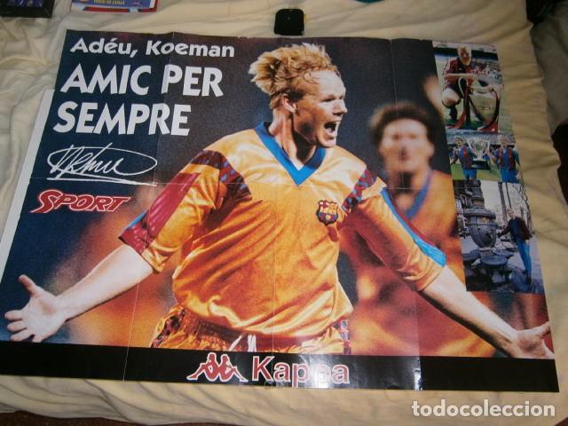 POSTER KOEMAN FC BARCELONA AMIC PER SEMPRE SPORT (Coleccionismo Deportivo - Revistas y Periódicos - Sport)