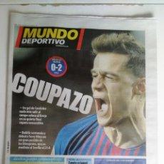 Coleccionismo deportivo: MUNDO DEPORTIVO: PRIMER GOL DE COUTINHO CON EL BARCELONA. Lote 133694022