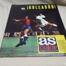 Coleccionismo deportivo: REVISTA AS COLOR, GOLEADOR, N° 200, MARZO 1975, POSTER DEL CLUB DEPORTIVO CASTELLON. Lote 133704742