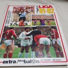 Coleccionismo deportivo: REVISTA DON BALON, EXTRA LIGA 81-82, TODOS LOS EQUIPOS, TODOS LOS DATOS. Lote 133710999