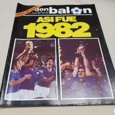 Coleccionismo deportivo: REVISTA DON BALON, ASI FUE 1982, N° 377, DICIEMBRE 1982. Lote 133759437