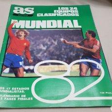 Coleccionismo deportivo: REVISTA AS EXTRA MUNDIAL 82, LOS 24 EQUIPOS CLASIFICADOS. Lote 133760954