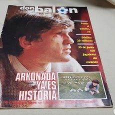 Coleccionismo deportivo: REVISTA DON BALON, ARKONADA YA ES HISTORIA, N° 398, MAYO 1983. Lote 133766914
