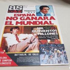 Coleccionismo deportivo: REVISTA AS COLOR, ESPAÑA NO GANARA EL MUNDIAL, N °521, MAYO 1981, POSTER DE BARCELONA DOBLE CAMPEON. Lote 133855301