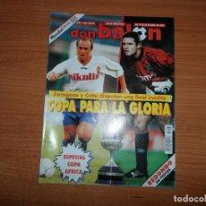 Coleccionismo deportivo: DON BALON 964 FINAL COPA REY CELTA VIGO VS ZARAGOZA POSTER REDONDO TENERIFE MONACO VS BARCELONA. Lote 134762358