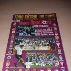 Coleccionismo deportivo: ANTIGUA REVISTA DON BALÓN, TODOFUTBOL 99-2000. Lote 135468797
