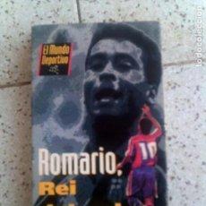 Coleccionismo deportivo: VIDEO DEL MUNDO DEPORTIVO ROMARIO REI DEL GOL. Lote 135519778