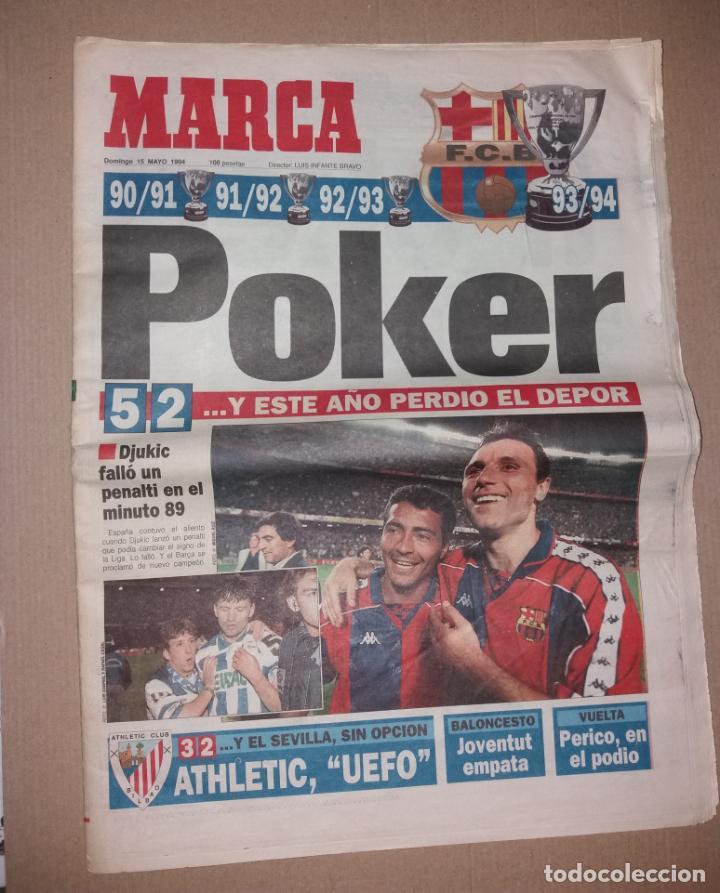 PERIÓDICO MARCA. F.C. BARCELONA CAMPEÓN LIGA 1993-94. PÓKER, PENALTY DJUKIC (Coleccionismo Deportivo - Revistas y Periódicos - Marca)