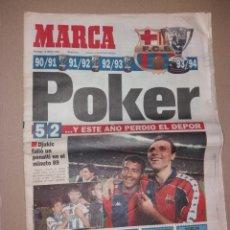 Coleccionismo deportivo: PERIÓDICO MARCA. F.C. BARCELONA CAMPEÓN LIGA 1993-94. PÓKER, PENALTY DJUKIC. Lote 135733739