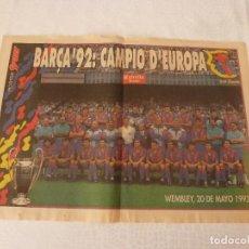 Coleccionismo deportivo: (ABJ)POSTER(46X32)ORIGINAL SPORT(1992)-F,C.BARCELONA CAMPEÓN COPA EUROPA EN WEMBLEY-BARÇA-SAMPDORIA. Lote 135757550