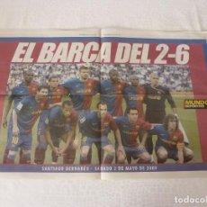 Coleccionismo deportivo: (ABJ)POSTER(57X36)EL BARÇA DEL 2-6 EN EL BERNABEU(2-5-2009)R.MADRID 2 F.C.BARCELONA 6. Lote 172609894