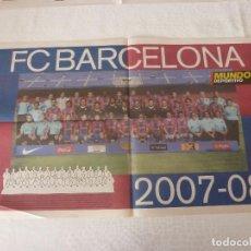 Coleccionismo deportivo: (ABJ)POSTER(57X36)F.C.BARCELONA TEMPORADA 2007-2008-BARÇA. Lote 135759690