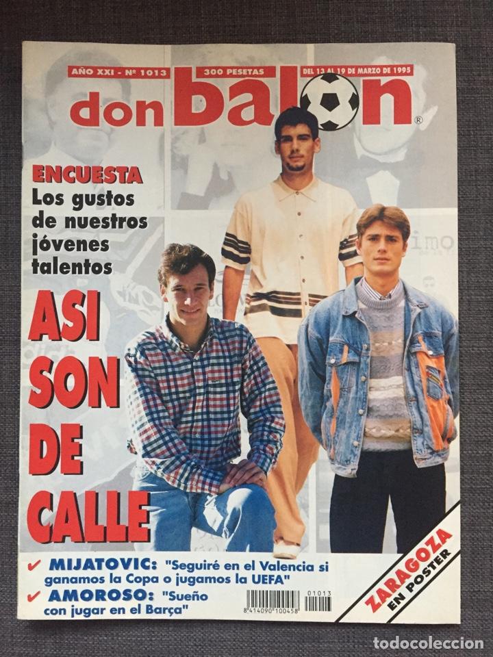 Coleccionismo deportivo: Don balón 1013 - póster Zaragoza - Mijatovic - Sporting - Palamós - Weah - Foto 2 - 135928254