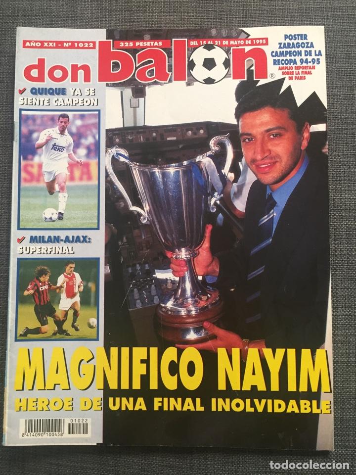 DON BALÓN 1022 - ZARAGOZA CAMPEÓN RECOPA REPORTAJE Y PÓSTER - FINAL CHAMPIONS MILÁN Y AJAX (Coleccionismo Deportivo - Revistas y Periódicos - Don Balón)