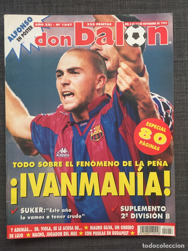 DON BALÓN 1047 - PÓSTER ALFONSO BETIS - IVAN DE LA PEÑA - SUKER SEVILLA - PUSKAS - COPAS EUROPEAS (Coleccionismo Deportivo - Revistas y Periódicos - Don Balón)