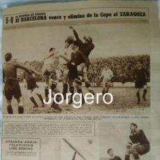 Coleccionismo deportivo: R. ZARAGOZA- F.C. BARCELONA. PARTIDO C. GENERALÍSIMO 1944-1945 EN EL TORRERO. HOJA DE REVISTA. Lote 136278914