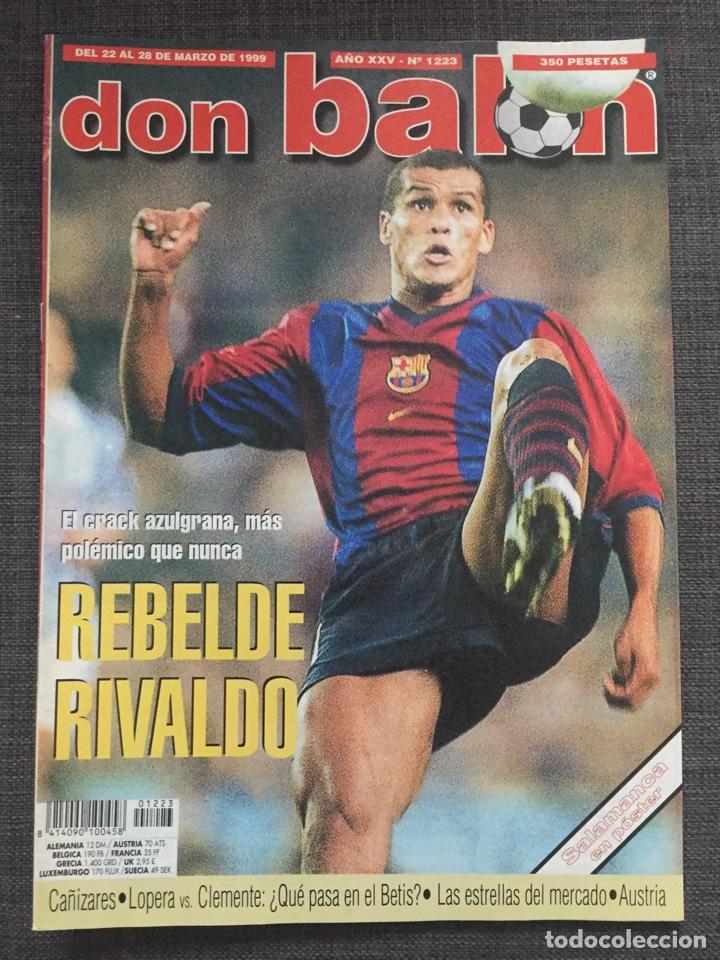 DON BALÓN 1223 - PÓSTER SALAMANCA - RIVALDO - CAÑIZARES - ATLÉTICO - BETIS - COPAS EUROPEAS (Coleccionismo Deportivo - Revistas y Periódicos - Don Balón)