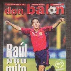 Coleccionismo deportivo: DON BALÓN 1225 - RAÚL - ESPAÑA - CAMINERO - KILY GONZÁLEZ - CHELSEA. Lote 136388272
