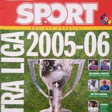 Coleccionismo deportivo: REVISTA SPORT - REVISTA ESPECIAL - EXTRA LIGA 2005 - 2006 -. Lote 137101350