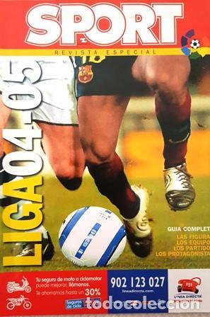 REVISTA SPORT - REVISTA ESPECIAL - EXTRA LIGA 2004 - 2005 - (Coleccionismo Deportivo - Revistas y Periódicos - Sport)
