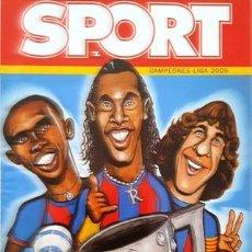 Coleccionismo deportivo: REVISTA SPORT - CAMPEONES DE LIGA - 2005 - C A M P I O N S - . Lote 137101490