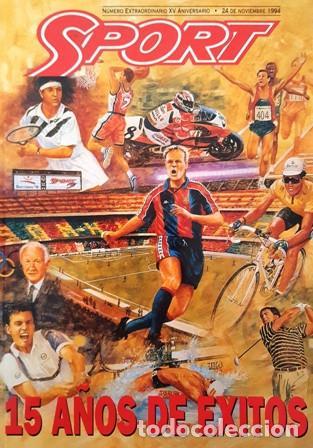 REVISTA SPORT - Nº EXTRAORDINARIO XV ANIVERSARIO - 24 NOVIEMBRE DE 1994 - (Coleccionismo Deportivo - Revistas y Periódicos - Sport)