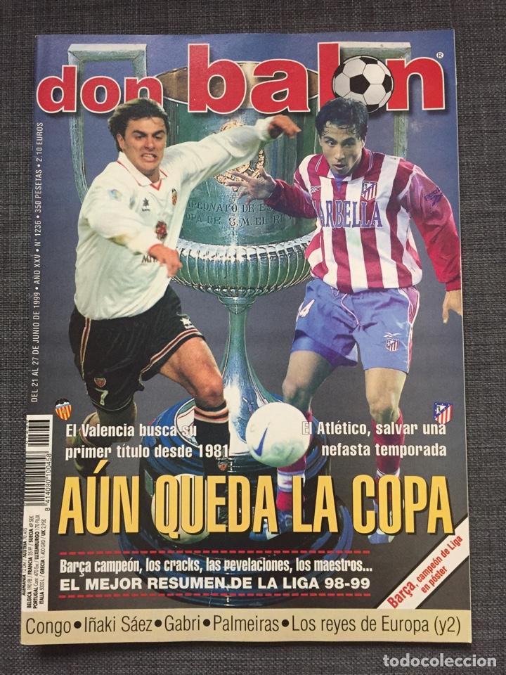 DON BALÓN 1236 - PÓSTER BARÇA CAMPEÓN LIGA - FINAL COPA ATLÉTICO VS VALENCIA - GABRI - NUMANCIA (Coleccionismo Deportivo - Revistas y Periódicos - Don Balón)