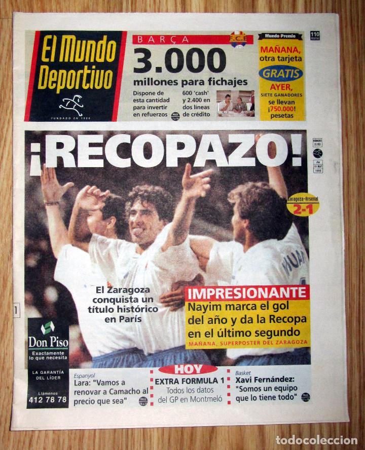 DIARIO EL MUNDO DEPORTIVO REAL ZARAGOZA CAMPEON RECOPA 1995 GOL DE NAYIM (Coleccionismo Deportivo - Revistas y Periódicos - Mundo Deportivo)