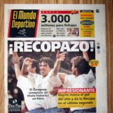 Coleccionismo deportivo: DIARIO EL MUNDO DEPORTIVO REAL ZARAGOZA CAMPEON RECOPA 1995 GOL DE NAYIM. Lote 137192602