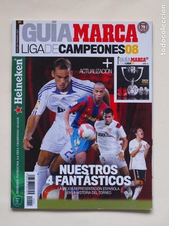 GUÍA MARCA - LIGA DE CAMPEONES 08 + ACTUALIZACION - SEPTIEMBRE 2007 (Coleccionismo Deportivo - Revistas y Periódicos - Marca)