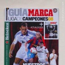 Coleccionismo deportivo: GUÍA MARCA - LIGA DE CAMPEONES 08 + ACTUALIZACION - SEPTIEMBRE 2007. Lote 137209366