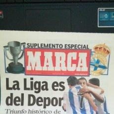 Coleccionismo deportivo: SUPLEMENTO ESPECIAL MARCA, LA LIGA ES DEL DEPOR, MAYO 2000. Lote 137400774