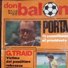 Coleccionismo deportivo: DON BALON Nº 306 1981 GRAN REPORTAJE COLOR CASTELLON 81 82 LOTINA , FERRERO -VICTOR DEL BARCELONA. Lote 137465838