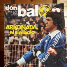 Coleccionismo deportivo: REVISTA DON BALÓN NÚMERO 289 AÑO 1981.PORTADA Y ESPECIAL EXTRA COLOR ARCONADA REAL SOCIEDAD. Lote 137805034