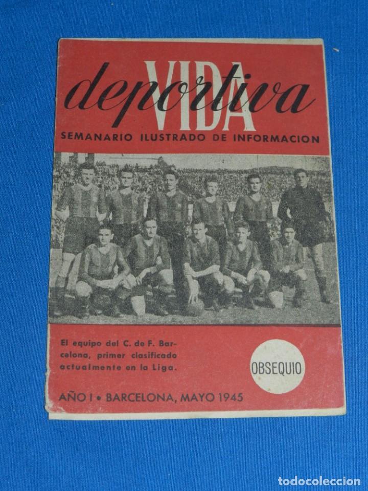 VIDA DEPORTIVA SEMANARIO ILUSTRADO DE INFORMACION EQUIPO FC BARCELONA AÑO I OBSEQUIO (Coleccionismo Deportivo - Revistas y Periódicos - Vida Deportiva)
