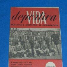 Coleccionismo deportivo: VIDA DEPORTIVA SEMANARIO ILUSTRADO DE INFORMACION EQUIPO FC BARCELONA AÑO I OBSEQUIO. Lote 138044750