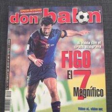 Coleccionismo deportivo: DON BALÓN 1269 - REAL MADRID - BRASILEÑOS MÍTICOS - BETIS - ROMARIO - CRACKS JÓVENES - FIGO. Lote 138664940