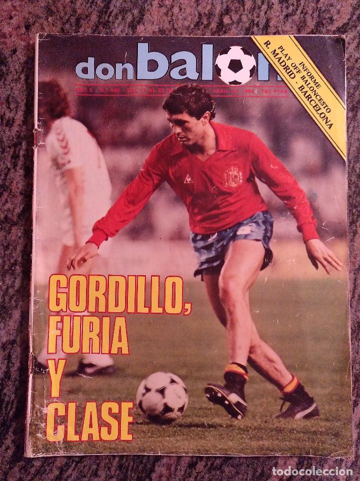 REVISTA DON BALON 445. ABRIL 1984. .GORDILLO FURIA Y CLASE. (Coleccionismo Deportivo - Revistas y Periódicos - Don Balón)