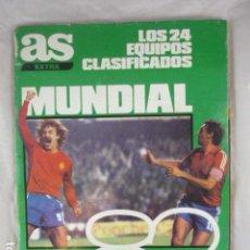 Coleccionismo deportivo: AS EXTRA MUNDIAL 1982 - REVISTA 82 - LOS 24 CLASIFICADOS. Lote 139172506
