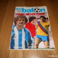 Coleccionismo deportivo: DON BALON Nº 313 1981 REPORTAJE COLOR 8 PAGINAS COPA EUROPA REAL SOCIEDAD VS CSKA DE SOFIA. Lote 139209674
